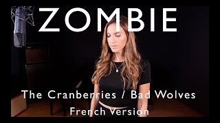 Download Lagu ZOMBIE ( FRENCH VERSION ) THE CRANBERRIES / BAD WOLVES ( SARA'H COVER ) Gratis STAFABAND