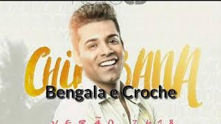 Bengala e Crochê - Chicabana ( Lançamento )