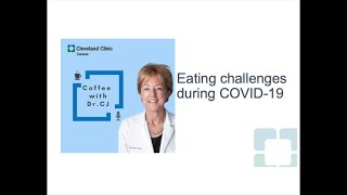 Navigating Nutrition During COVID-19