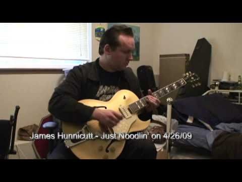 James Hunnicutt - Just Noodlin'