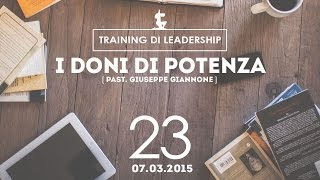 Training Leaders @ Milano | I Doni di potenza - Pastore Giannone - 07.03.2015