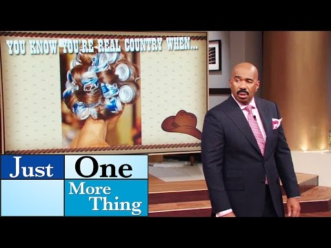 You know you're country when… || STEVE HARVEY