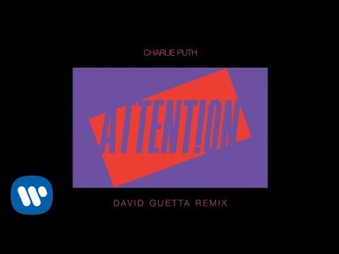 """Charlie Puth - """"Attention"""" (David Guetta Remix) [Official Audio]"""