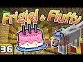 FRIGIEL & FLUFFY : L'ANNIVERSAIRE DE FLUFFY ! | Minecraft - S4 Ep.36