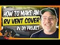 How we insulated our RV Roof Vents | Winter RV Living