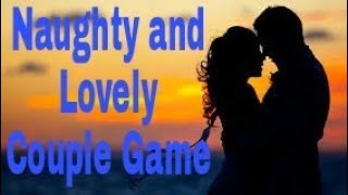 Naughty Couple Game। Couple Party Game । Interesting game for parties