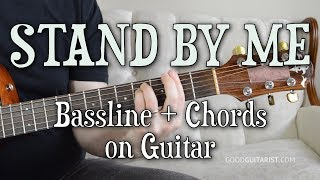 """""""Stand By Me"""" Guitar Tutorial - Intermediate (Chords with Bassline)"""