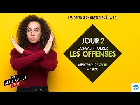 Jour 2 : Comment Gérer les offenses /// Apôtre Alain Patrick Tsengue
