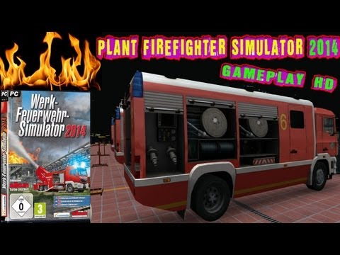 Plant Firefighter Simulator 2014 Gameplay PC HD