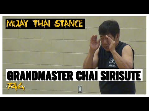 Grandmaster Chai Sirisute at Maryland Thai Boxing – Proper Muay Thai Stance