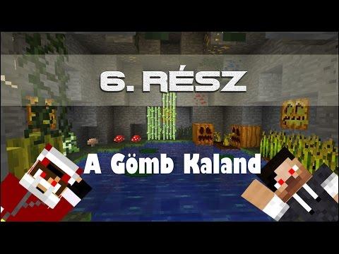 A Gömb Kaland #6