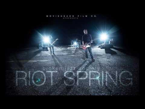 Broken Jazz Society - Riot Spring [Radio Edition]