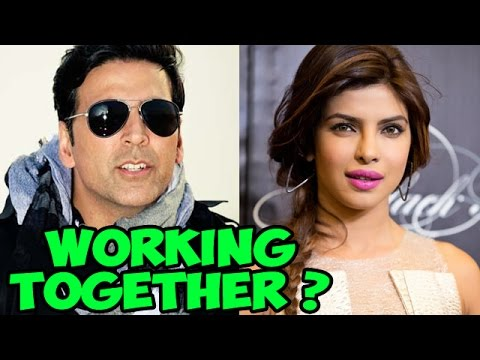 Akshay Kumar and Priyanka Chopra's reaction on working together - EXCLUSIVE
