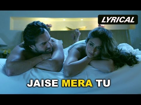 Jaise Mera Tu (Full Song With Lyrics) | Happy Ending | Saif Ali Khan & Ileana D'Cruz