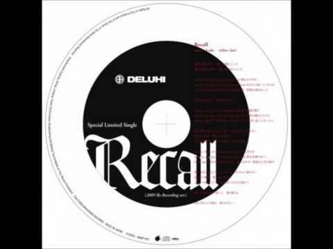 Deluhi - Recall