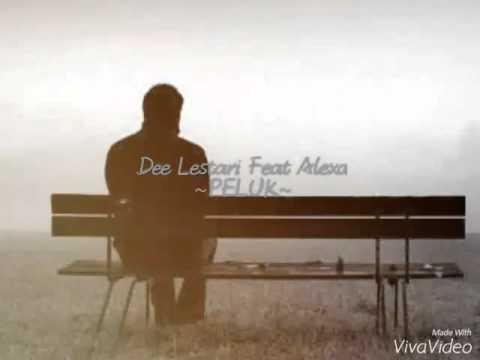 Dewi Lestari Feat Aqi (Alexa)- Peluk