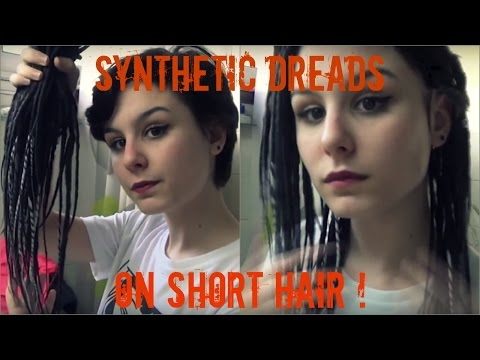 Synthetic dreads on short hair !