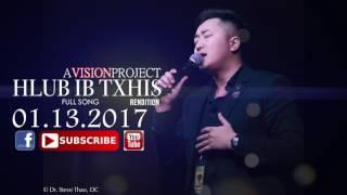 Veness Chang - Hlub Ib Txhis (Rendition Kos Lis) 2017