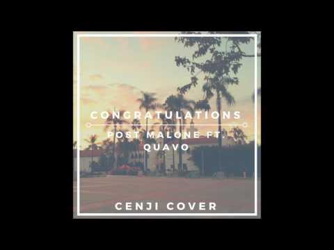 Post Malone Ft. Quavo - Congratulations (Cenji Acoustic Cover)