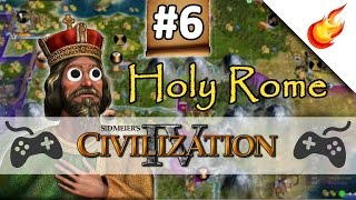 The Fall of Visegrad  - CIVILIZATION 4 - Part 6 - Holy Rome Gameplay