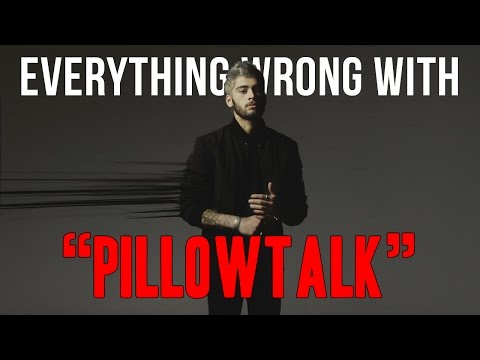 """Everything Wrong With Zayn - """"PILLOWTALK"""""""
