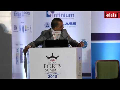 elets Ports Summit 2015 - Maritime Clusters: Ease of Doing Business... - Gautam Goradia, CEO...