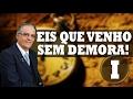 Venho sem Demora - Pr. José Infante - 26-07-2015