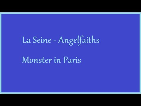 La Seine Monster In Paris Cover-angelfaiths video