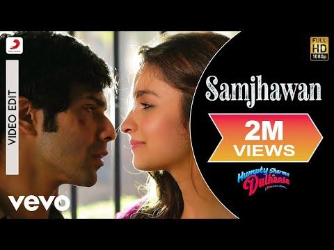 Samjhawan - Humpty Sharma Ki Dulhania | Varun Dhawan, Alia Bhatt