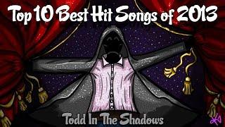 The Top Ten Best Hit Songs of 2013