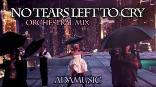 Download Lagu Ariana Grande - No Tears Left To Cry (Orchestral Version) // by Adamusic Gratis STAFABAND