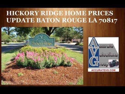 Hickory Ridge Subdivision Home Prices Update Baton Rouge LA Real Estate Appraisers
