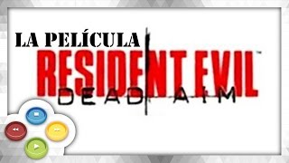 Resident Evil Dead Aim Pelicula Completa Full Movie