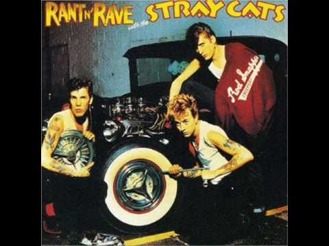 Stray Cats - Dig Dirty Doggie