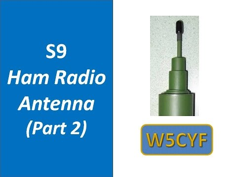 S9v Antenna Kit-Assembly and Review- Part 2 of 2