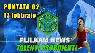 FIJLKAM NEWS 02 - Talenti Esordienti