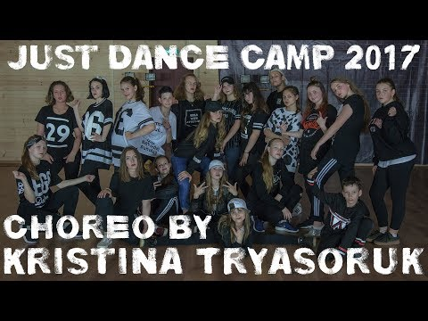 Asap Ferg Let It Go (Riot Ten Remix) | Choreo by Kristina Tryasoruk | Just Dance Camp 2017