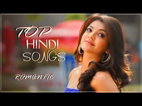 Romantic Bollywood Songs 2018 - Latest Hindi Songs 2018 - TOP Hindi Songs 2018