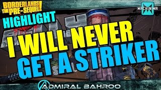 Borderlands The Pre-Sequel Highlight: Red and Belly Never Gives Me a Striker!