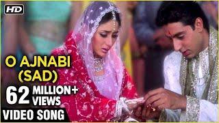 O Ajnabi (Sad) Full Video Song (HD)   Main Prem Ki Diwani Hoon   K.S.Chitra Hindi Songs