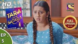 Tara From Satara - Ep 5 - Full Episode - 26th August, 2019