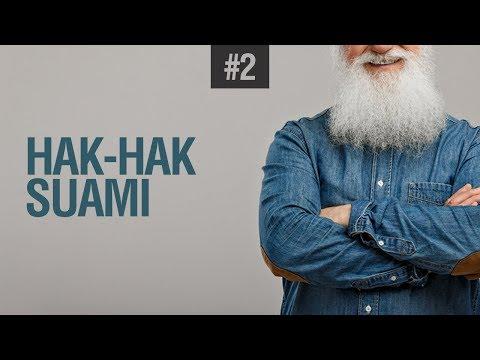 Hak- Hak Suami #2 - Ustadz Mukhlis Biridha