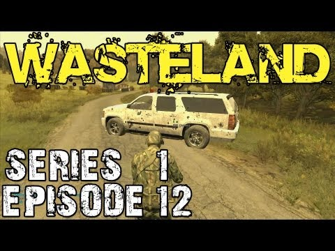 ArmA 2 Wasteland Series 1 - Episode 12 - All Alone