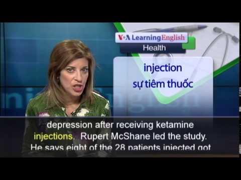 Anh ngữ đặc biệt: Ketamine and Depression (VOA-Health)