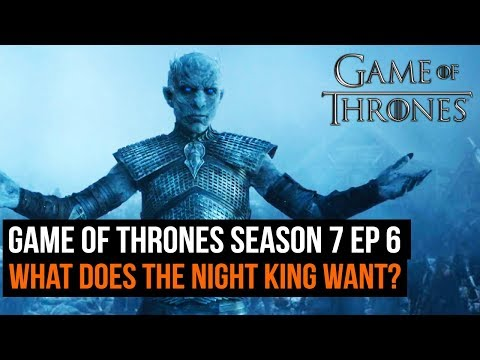 Game Of Thrones Season 7 Ep 6 What Does Night