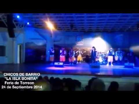 Chicos de Barrio La Isla Bonita Feria de Torreon