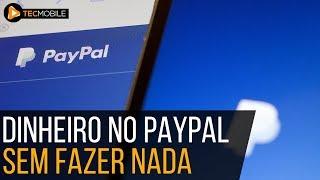COMO GANHAR DINHEIRO NO PAYPAL SEM FAZER NADA - MÉTODO ATUALIZADO 2017