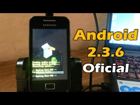 [Tutorial] Galaxy Ace Android 2.3.6 Gingerbread Oficial