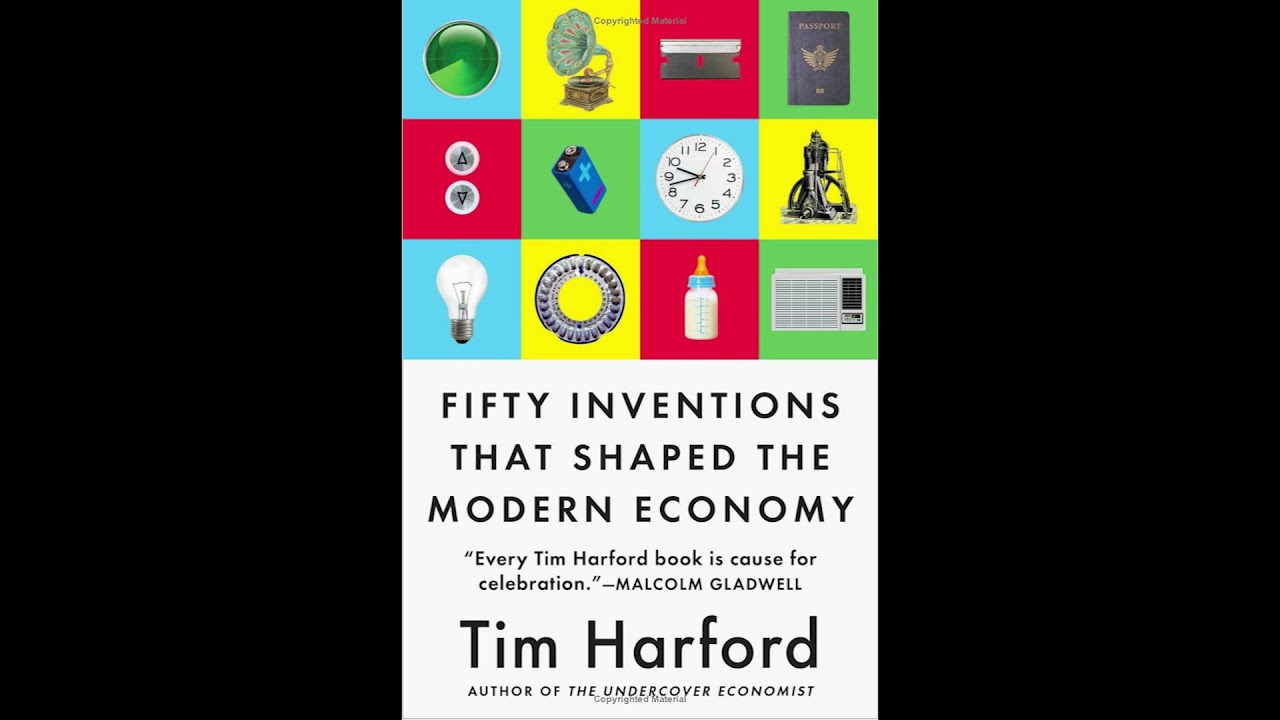 Fifty Inventions That Shaped the Modern Economy Tim