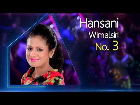 Dream Star Season 7 | Final 30 ( 03rd Group) Hansani Wimalasiri ( 05 - 07 - 2017)